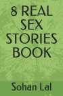 8 Real Sex Stories Book Cover Image