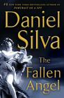 The Fallen Angel: A Novel (Gabriel Allon #12) Cover Image