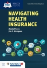 Navigating Health Insurance [With Access Code] Cover Image