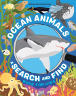Ocean Animals: A Search and Find Book for Kids Cover Image
