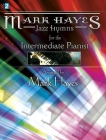 Mark Hayes: Jazz Hymns for the Intermediate Pianist Cover Image