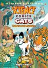 Science Comics: Cats: Nature and Nurture Cover Image