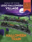 Build Up Your LEGO Halloween Village: Halloween Train Cover Image
