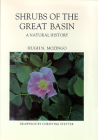 Shrubs Of The Great Basin: A Natural History (Max C. Fleishmann Series in Great Basin) Cover Image