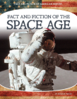 Fact and Fiction of the Space Age Cover Image