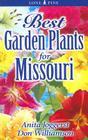 Best Garden Plants for Missouri (Best Garden Plants For...) Cover Image