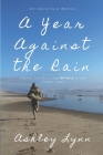 A Year Against the Rain: Lessons Learned Living Off-Grid on the Oregon Coast Cover Image