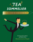 Tea Sommelier: A Step-By-Step Guide Cover Image