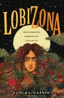 Lobizona: A Novel (Wolves of No World #1) Cover Image