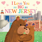 I Love You as Big as New Jersey Cover Image