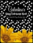 Galentine's Day Coloring Book One Sided 90 Pages Book for Girls: Perfect Galentine's Day Coloring Book to All Your Best Gals of All Ages! Large Size; Cover Image