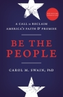 Be the People: A Call to Reclaim America's Faith and Promise Cover Image