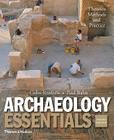 Archaeology Essentials: Theories, Methods, and Practice Cover Image