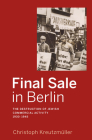 Final Sale in Berlin: The Destruction of Jewish Commercial Activity, 1930-1945 Cover Image
