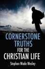 Cornerstone Truths for the Christian Life Cover Image