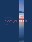 Now You See It: An Introduction to Visual Data Sensemaking Cover Image