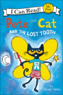 Pete the Cat and the Lost Tooth (I Can Read!: My First Shared Reading) Cover Image
