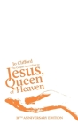 The Gospel According to Jesus, Queen of Heaven: 10th Anniversary Edition Cover Image