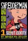 Shredderman: Secret Identity Cover Image