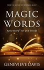 Magic Words and How to Use Them Cover Image