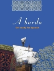 A Bordo: Get Ready for Spanish Cover Image