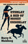 Overlay / A Bed of Money / Underlay Cover Image