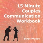 15 Minute Couples Communication Workbook Cover Image