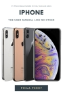 iPhone: The User Manual like No Other Cover Image