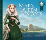 Mary, Queen of Scots: Escape from Lochleven Castle Cover Image