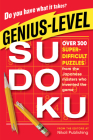 Genius-Level Sudoku: Over 300 Super-Difficult Puzzles from the Japanese Masters Who Invented the Game Cover Image