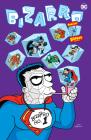 Bizarro Comics the Deluxe Edition Cover Image