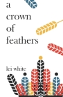 A crown of feathers (Deluxe Edition) Cover Image