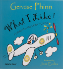 What I Like!: Poems for the Very Young (Poetry) Cover Image
