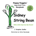 Sidney String Bean Storybook 8: With A Little Help From My Friends Cover Image