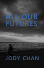 All Our Futures Cover Image
