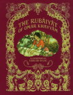 The Rubáiyát of Omar Khayyám (Calla Editions) Cover Image