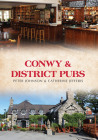 Conwy & District Pubs Cover Image