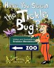 Have You Seen the Tickle Bug? Cover Image