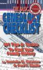 The Basic Genealogy Checklist: 101 Tips & Tactics To Find Your Family History Cover Image