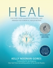 Heal: Discover Your Unlimited Potential and Awaken the Powerful Healer Within Cover Image