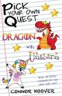 Pick Your Own Quest: Dragon vs. Unicorn Cover Image