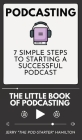 Podcasting - The little Book of Podcasting Cover Image