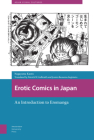 Erotic Comics in Japan: An Introduction to Eromanga Cover Image