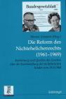 Die Reform Des Nichtehelichenrechts (1961-1969): Entstehung Und Quellen Des Gesetzes Über Die Rechtstellung Der Nichtehelichen Kinder Vom 19.8.1969 Cover Image