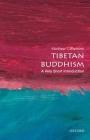 Tibetan Buddhism: A Very Short Introduction (Very Short Introductions) Cover Image