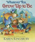 Whatever You Grow Up to Be Cover Image