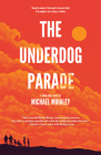 The Underdog Parade Cover Image