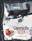 Caperucita Roja: 3 Cuentos Predliectos de Alrededor del Mundo Cover Image