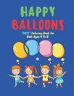 Happy Balloons: LOVELY CATS Coloring Book for Kids, Kids Ages 4 to 8, Dimension 8.5 x 11 inches, Soft Matte Cover Cover Image