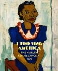 I Too Sing America: The Harlem Renaissance at 100 Cover Image